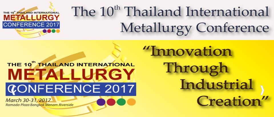 นักศึกษาระดับปริญญาโทของภาควิชาร่วมงานประชุมวิชาการ Thailand-International Metallurgy Conference ครั้งที่ 10
